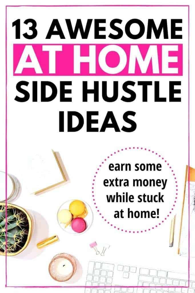 13 at home side hustle ideas