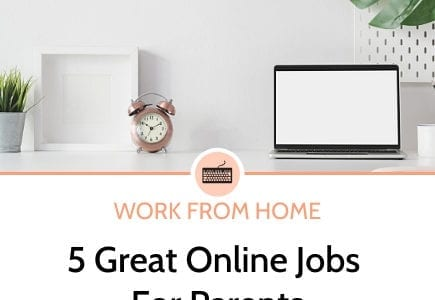 5 great online jobs for parents