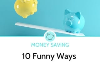 10 funny ways to save money