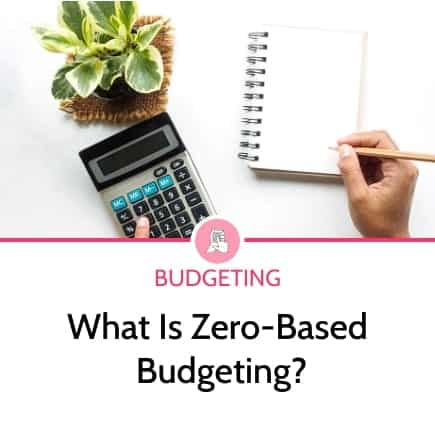 What is zero based budgeting