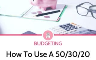 how to use a 50 30 20 budget