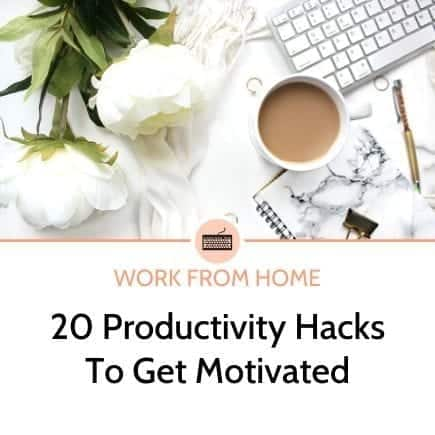 20 productivity hacks to get motivated