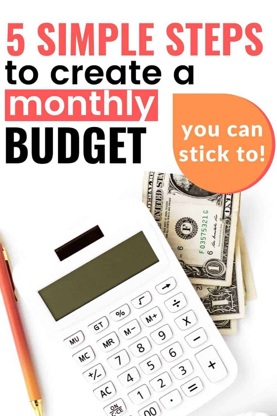 5 simple steps to create a monthly budget