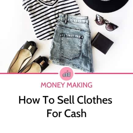 Clothing for cash: A guide to selling clothes