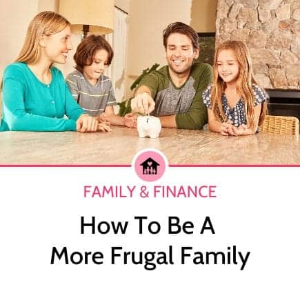 How to be a frugal family