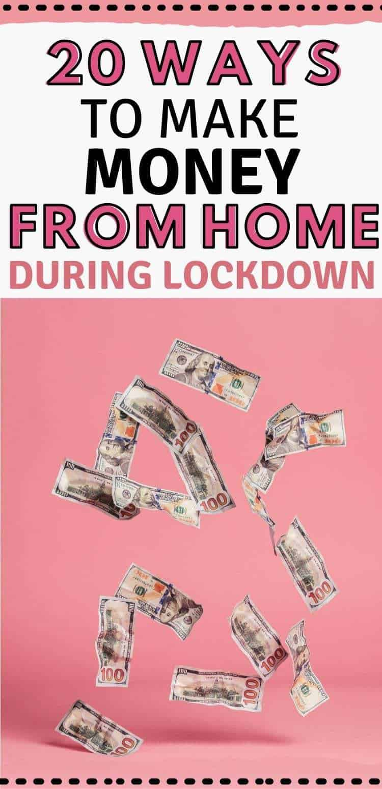 20 ways to make money from home during lockdown
