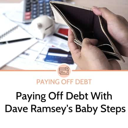 Paying off debt with Dave Ramsey's Baby Steps