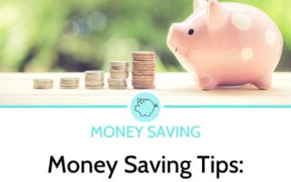 Money Saving Tips: The ultimate collection