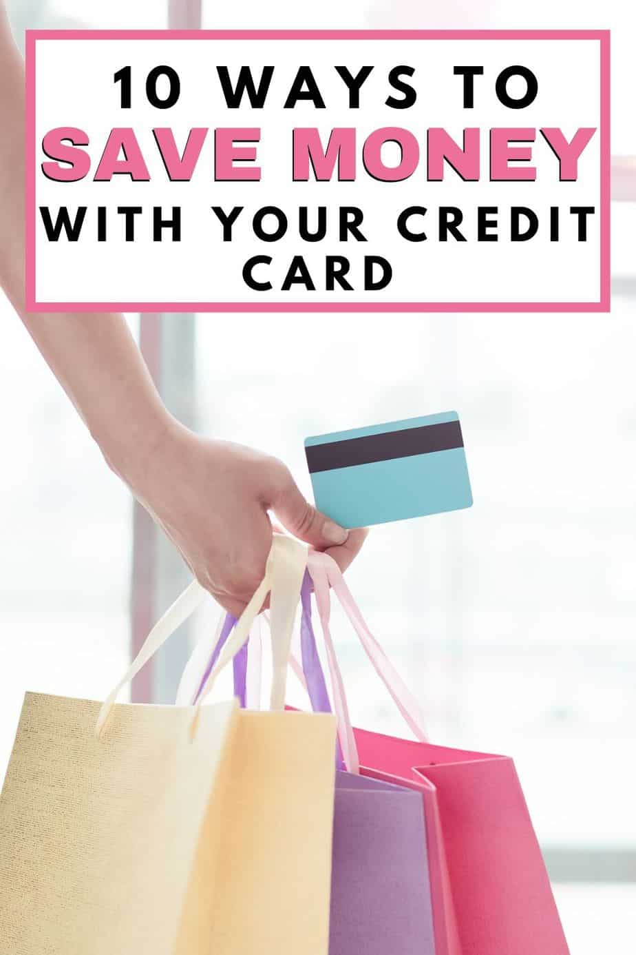 10 ways to save money with your credit card