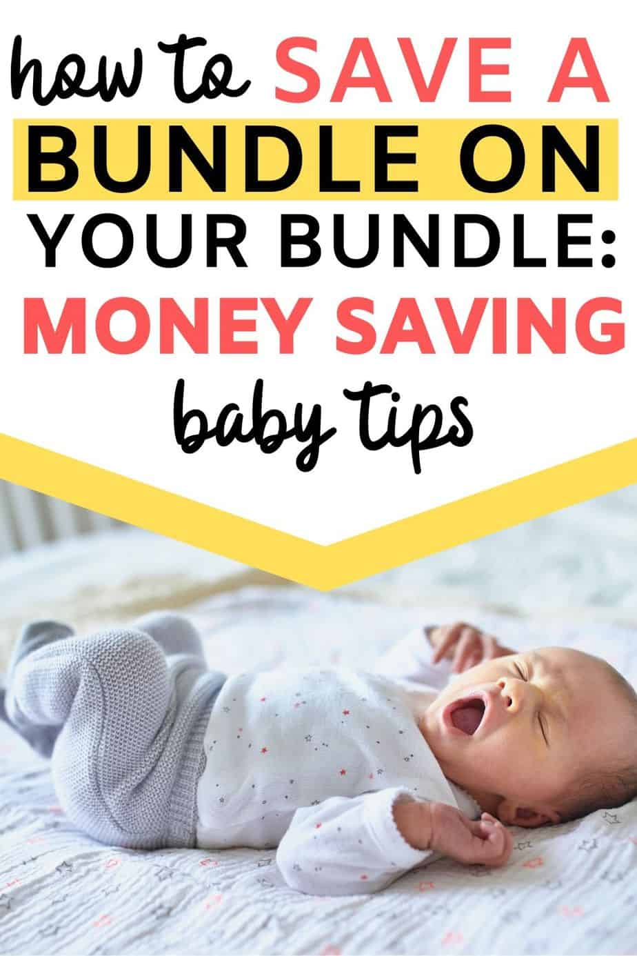 How to save a bundle on your bundle: Baby money saving tips