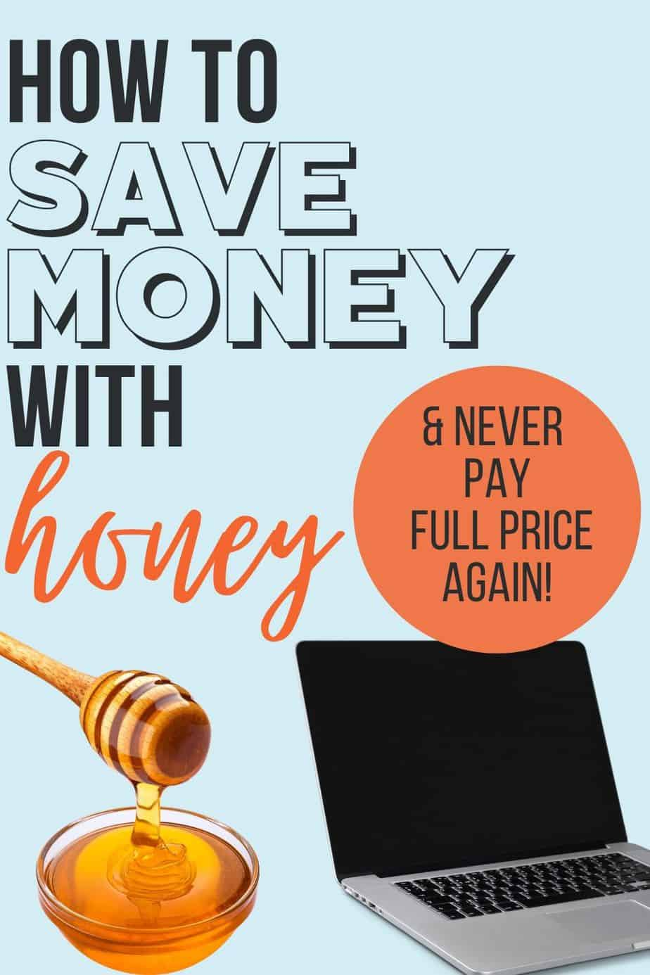 How To Save Money With Honey