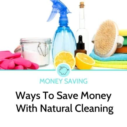 ways to save money with natural cleaning
