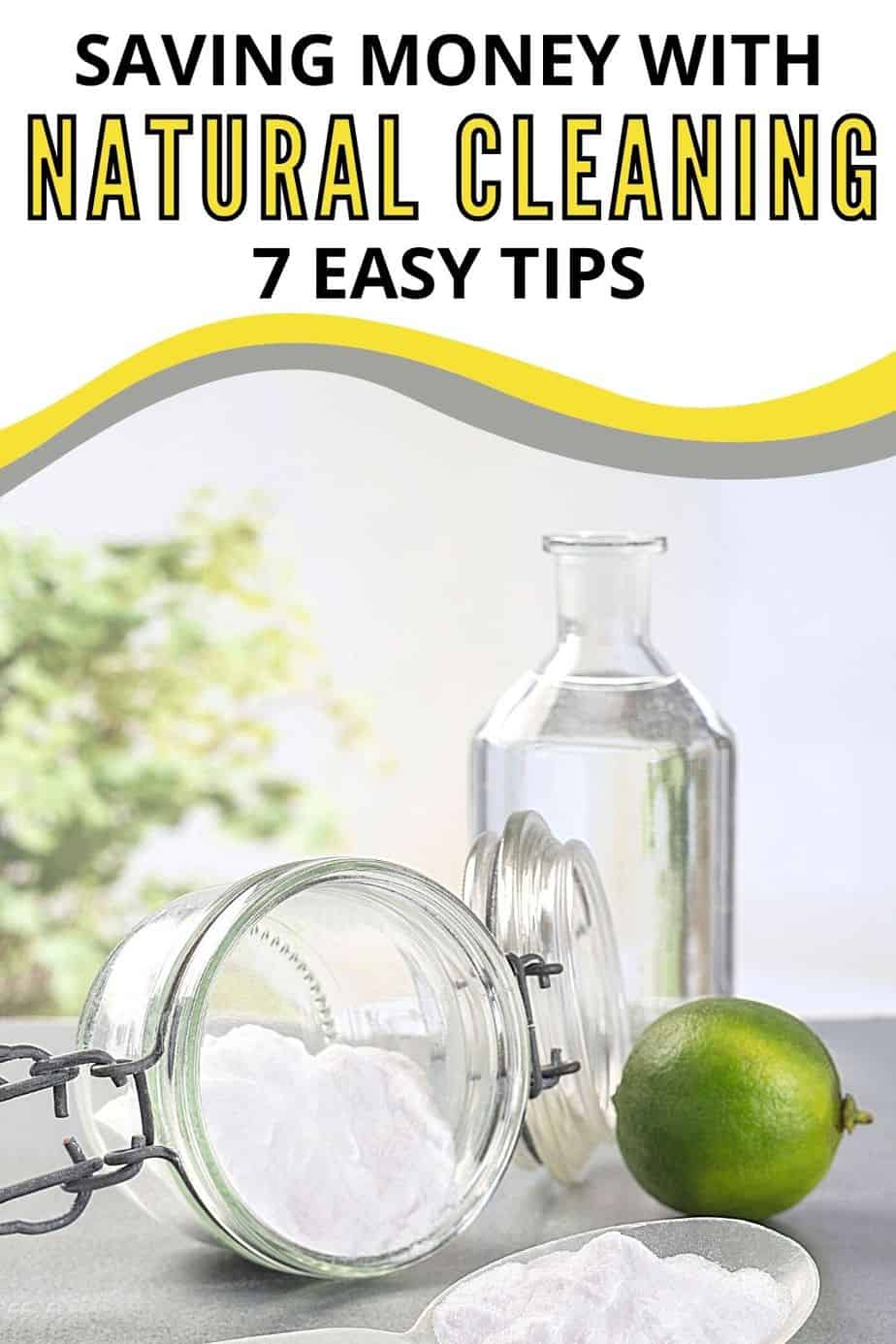 Saving Money with Natural Cleaning - 7 Easy Tips