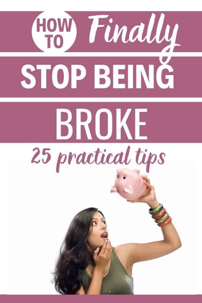 How to stop being broke: 25 practical tips