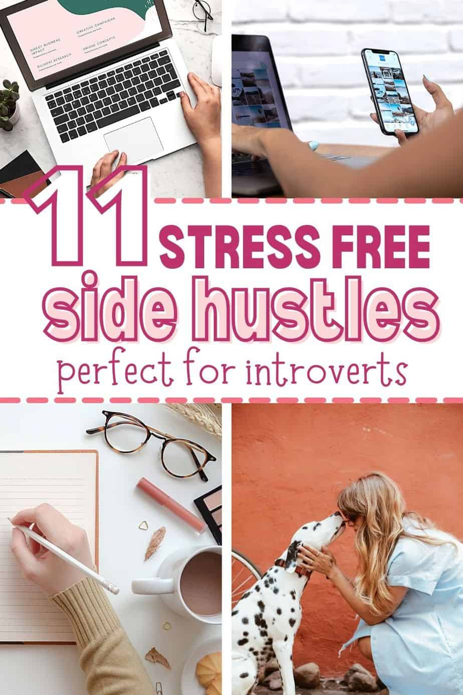 11 stress free side hustles for introverts