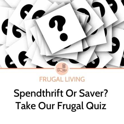 Spendthrift or saver? Take our frugal quiz